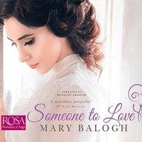 Someone to Love - Mary Balogh