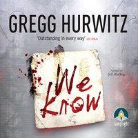 We Know - Gregg Hurwitz