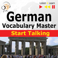 German Vocabulary Master: Start Talking (30 Topics at Elementary Level: A1-A2 – Listen & Learn) - Dorota Guzik