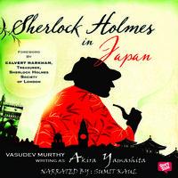Sherlock Holmes in Japan - Vasudev Murthy
