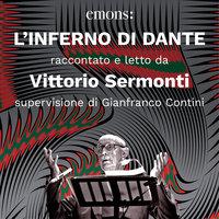 L'Inferno di Dante - Dante Alighieri Vittorio Sermonti
