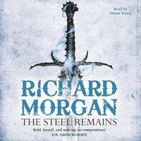 The Steel Remains - Richard Morgan