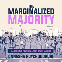 The Marginalized Majority - Onnesha Roychoudhuri