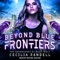 Beyond Blue Frontiers - Cecilia Randell