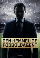 Den hemmelige fodboldagent - Anonym