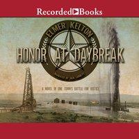 Honor at Daybreak - Elmer Kelton