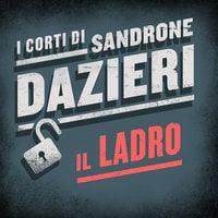 Il ladro - Sandrone Dazieri