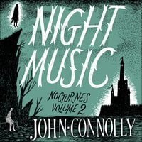 Night Music: Nocturnes 2 - John Connolly