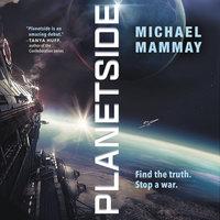 Planetside - Michael Mammay