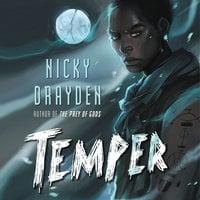 Temper - Nicky Drayden