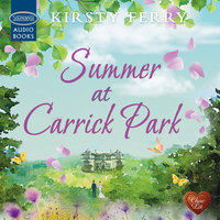 Summer at Carrick Park - Kirsty Ferry