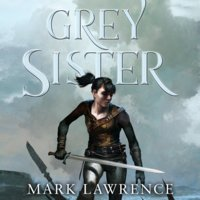 Grey Sister - Mark Lawrence