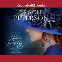 In Times Gone By - Tracie Peterson