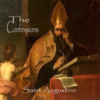 The Confessions - Saint Augustine