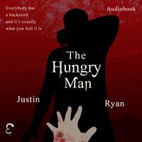 The Hungry Man - Justin Ryan