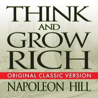 Think and Grow Rich - Napoleon Hill, Mitch Horowitz