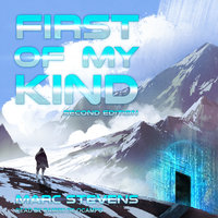 First of My Kind, 2nd Edition - Marc Stevens