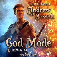 God Mode - Andrew Novak