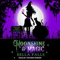 Moonshine & Magic - Bella Falls