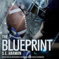 The Blueprint - S.E. Harmon