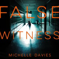 False Witness - Michelle Davies