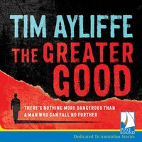 The Greater Good - Tim Ayliffe