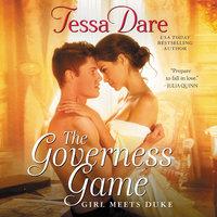 The Governess Game: Girl Meets Duke - Tessa Dare