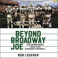 Beyond Broadway Joe - Bob Lederer