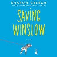Saving Winslow - Sharon Creech