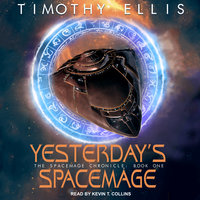 Yesterday's Spacemage - Timothy Ellis