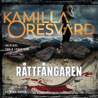 Råttfångaren - Kamilla Oresvärd