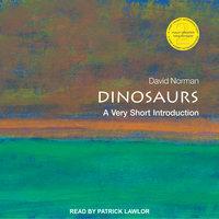 Dinosaurs - David Norman
