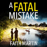 A Fatal Mistake - Faith Martin