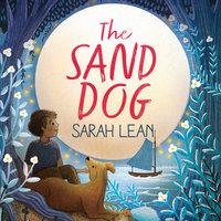 The Sand Dog - Sarah Lean