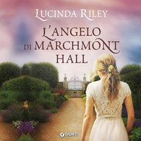 L'angelo di Marchmont Hall - Lucinda Riley