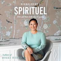 Spirituel - Christina Bølling, Rikke Hertz