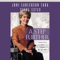 A Step Further - Joni Eareckson Tada, Steve Estes