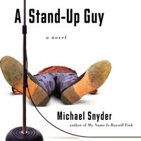 A Stand-Up Guy - Michael Snyder, M.D.