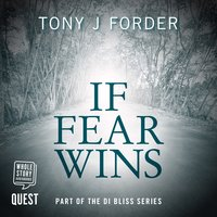 If Fear Wins - Tony J. Forder