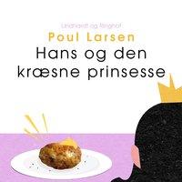 Hans og den kræsne prinsesse - Poul Larsen