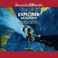 Explorer Academy: The Nebula Secret - Trudi Trueit
