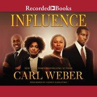 Influence - Carl Weber