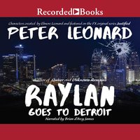 Raylan Goes to Detroit - Peter Leonard