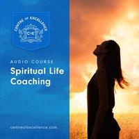 Spiritual Life Coaching - Centre of Excellence