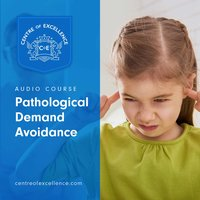 Pathological Demand Avoidance - Centre of Excellence
