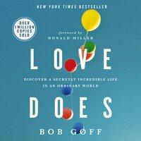 Love Does - Bob Goff