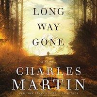 Long Way Gone - Charles Martin