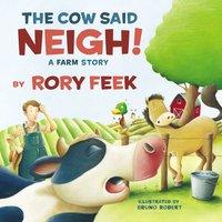 The Cow Said Neigh! - Rory Feek