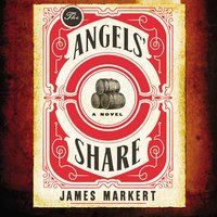 The Angels' Share - James Markert