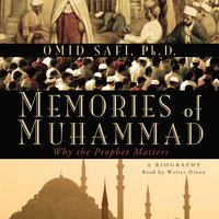 Memories of Muhammad - Omid Safi